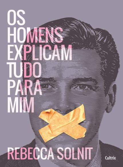 Capa do livro os homens explicam tudo para mim, de Rebecca Solnit